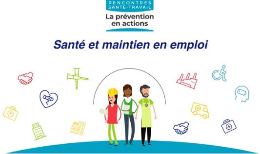 Santé et maintien en emploi : la vidéo